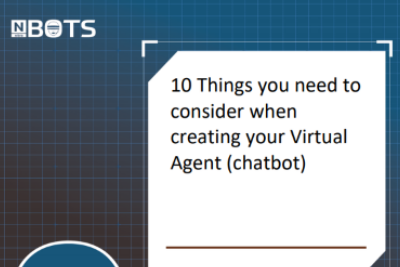 10 Things you need to consider when creating your Virtual Agent (chatbot)