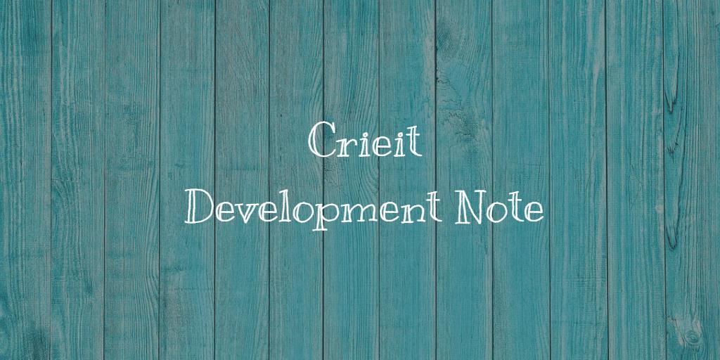 Crieitの開発