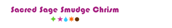 Sacred Sage Smudge Chrism - Living Libations
