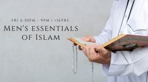 Essentials of Islam Course for Men