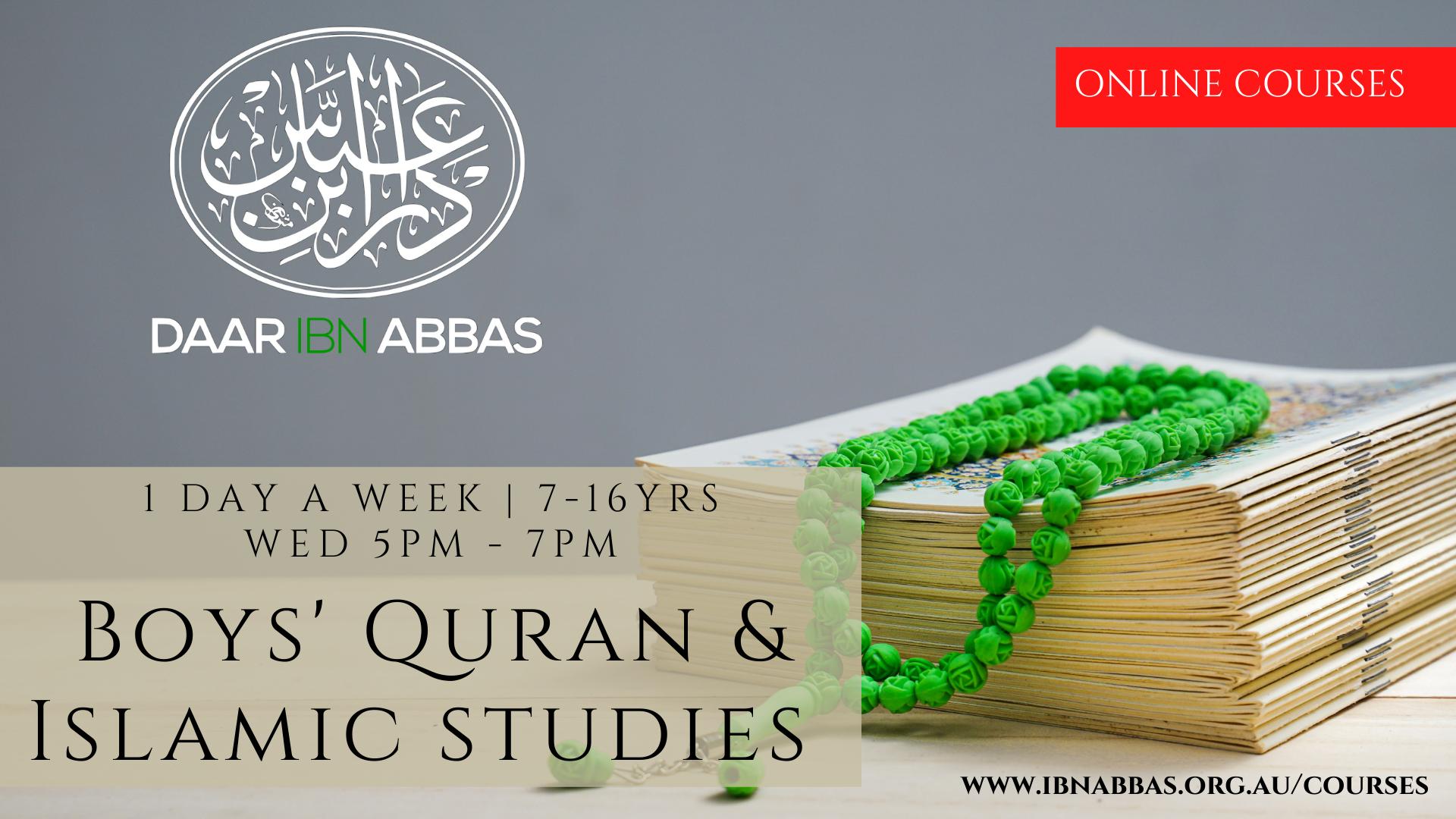 Boys Quran and Islamic Studies - Wednesdays (Book...
