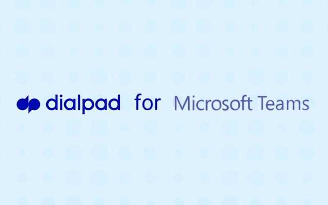 Dialpad for Microsoft Teams Feature