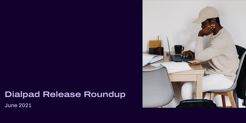 Release roundup june 2021 header