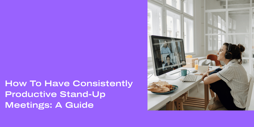 12 How to have consistently productive stand up meetings header