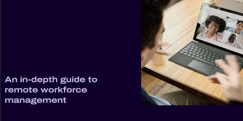 3 An in depth guide to remote workforce management header