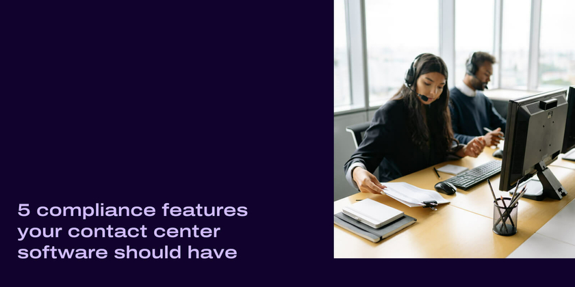 Compliance features for contact center software header