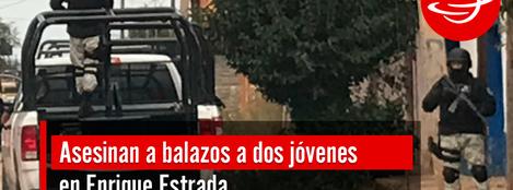 Asesinan-dos-jovenes-Enrique-Estrada