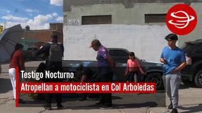 Atropellan a motociclista en Col. Arboledas