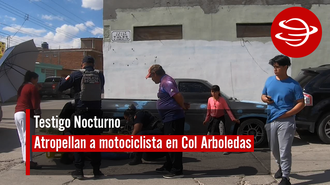 Atropellan_ motociclista_Colonia_Arboledas