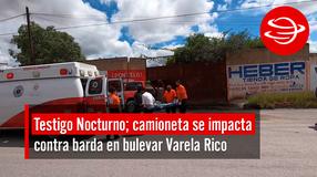 Camioneta se impacta contra barda en bulevar Varela Rico