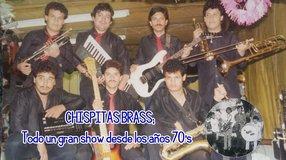 CHISPITAS BRASS; Todo un gran show desde los años 70's
