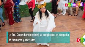 La Sra. Cuquis Borjon celebró su cumpleaños en compañía de familiares y amistades