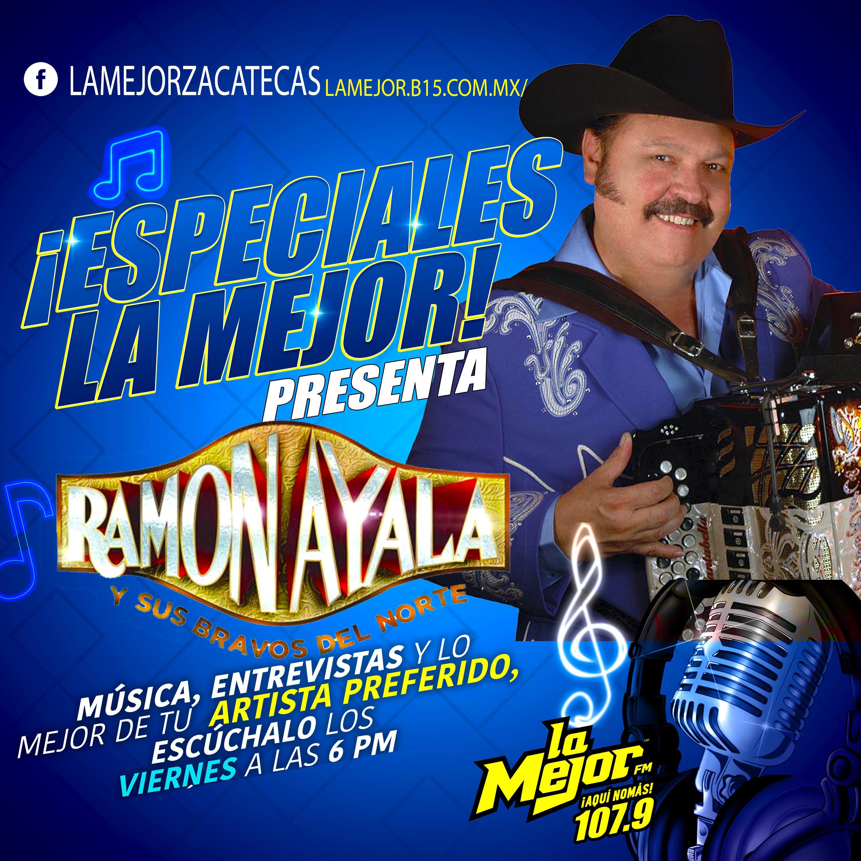 Especiales La Mejor; Ramón Ayala