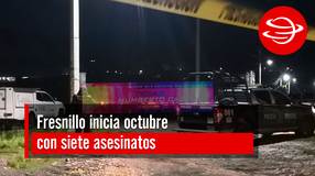 Fresnillo inicia octubre con siete asesinatos