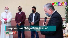 """Inauguran el salón """"Antiguo Mesón de la Luz"""""""
