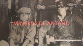 Mineros de antaño en Fresnillo