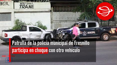Patrullaa_policía_municipal_Fresnillo_participa_choque