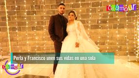 Perla y Francisco unen sus vidas en una sola