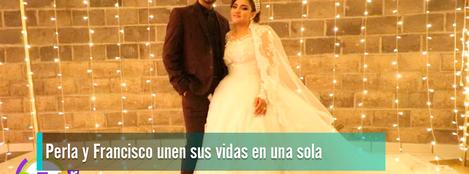 Perla_y_Francisco_unen_sus_vidas_en_matrimonio