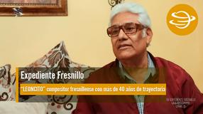 Expediente Fresnillo; LEONCITO un compositor fresnillense con más de 40 años de trayectoria