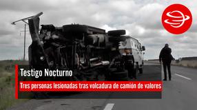 Tres personas lesionadas tras volcadura de camión de valores