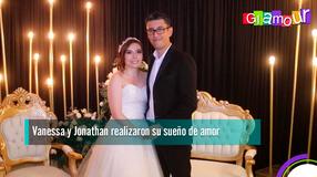 Vanessa y Jonathan realizaron su sueño de amor