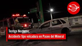 Accidente tipo volcadura en Paseo del Mineral