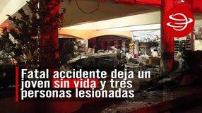 Fatal accidente deja un joven sin vida y tres personas lesionadas