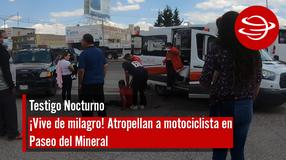 ¡Vive de milagro! Atropellan a motociclista en Paseo del Mineral
