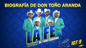 Biografía de Don Toño Aranda