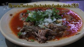 Birriería Mendoza; Una tradición familiar desde 1959
