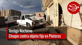 Choque contra objeto fijo en carretera a Plateros