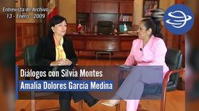 Diálogos con Silvia Montes; Amalia Dolores García Medina