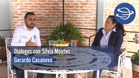 Diálogos con Silvia Montes; Gerardo Casanova