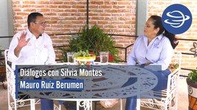 Diálogos con Silvia Montes; Mauro Ruíz Berumen