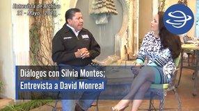Diálogos con Silvia Montes; David Monreal Ávila
