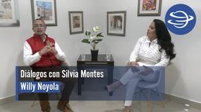 Diálogos con Silvia Montes; Willy Noyola