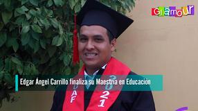 Edgar Ángel Carrillo finaliza su Maestría en Educación