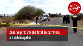 Choque fatal en carretera a Chichimequillas