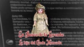 En Busca de la Leyenda; La hija del Conde Moncada