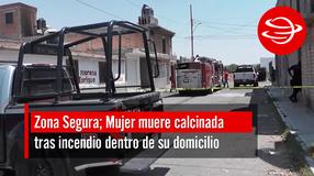 Mujer muere calcinada tras incendio dentro de su domicilio