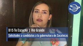 Río Grande | Solicitudes a candidatos a la gubernatura de Zacatecas