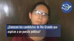 Río Grande | ¿Conocen los candidatos de Río Grande que aspiran a un puesto político?