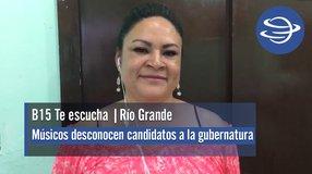 Río Grande | Músicos desconocen candidatos a la gubernatura