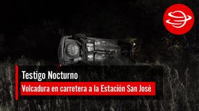Volcadura en carretera a la Estación San José