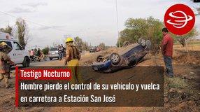 Hombre pierde el control de su vehículo y vuelca en carretera a Estación San José