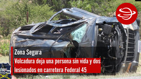 Volcadura deja una persona sin vida y dos lesionados en carretera Federal 45
