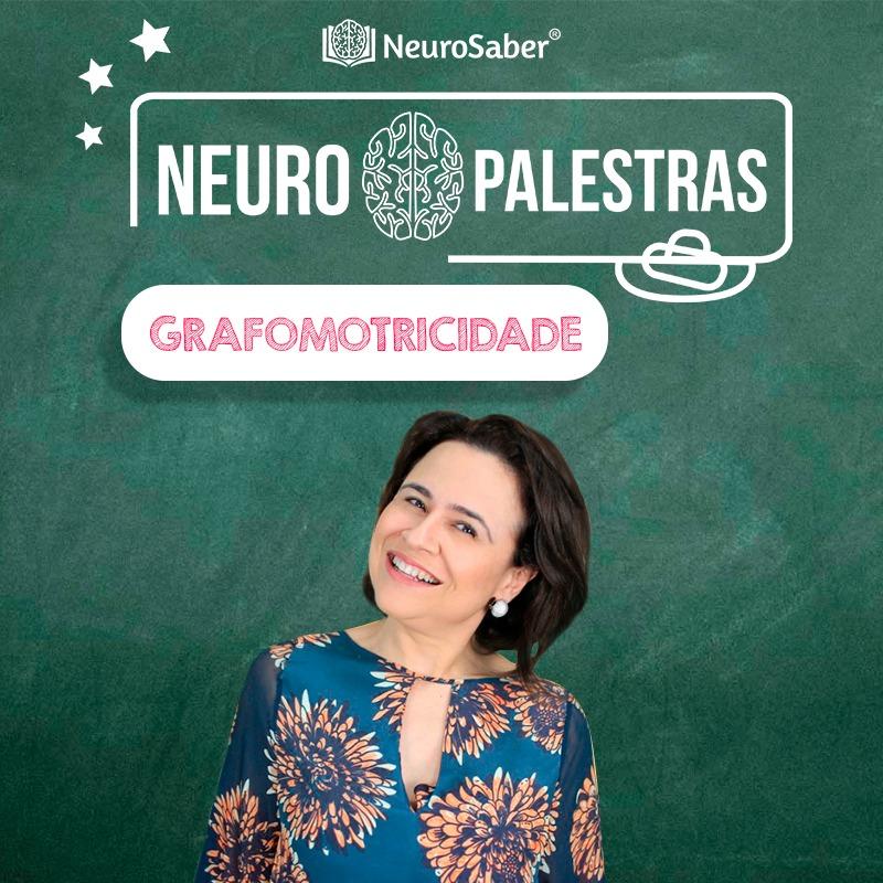 NeuroPalestra - Entenda a Grafomotricidade no Desenvolvimento Infantil e Estimulando os Processos de Escrita
