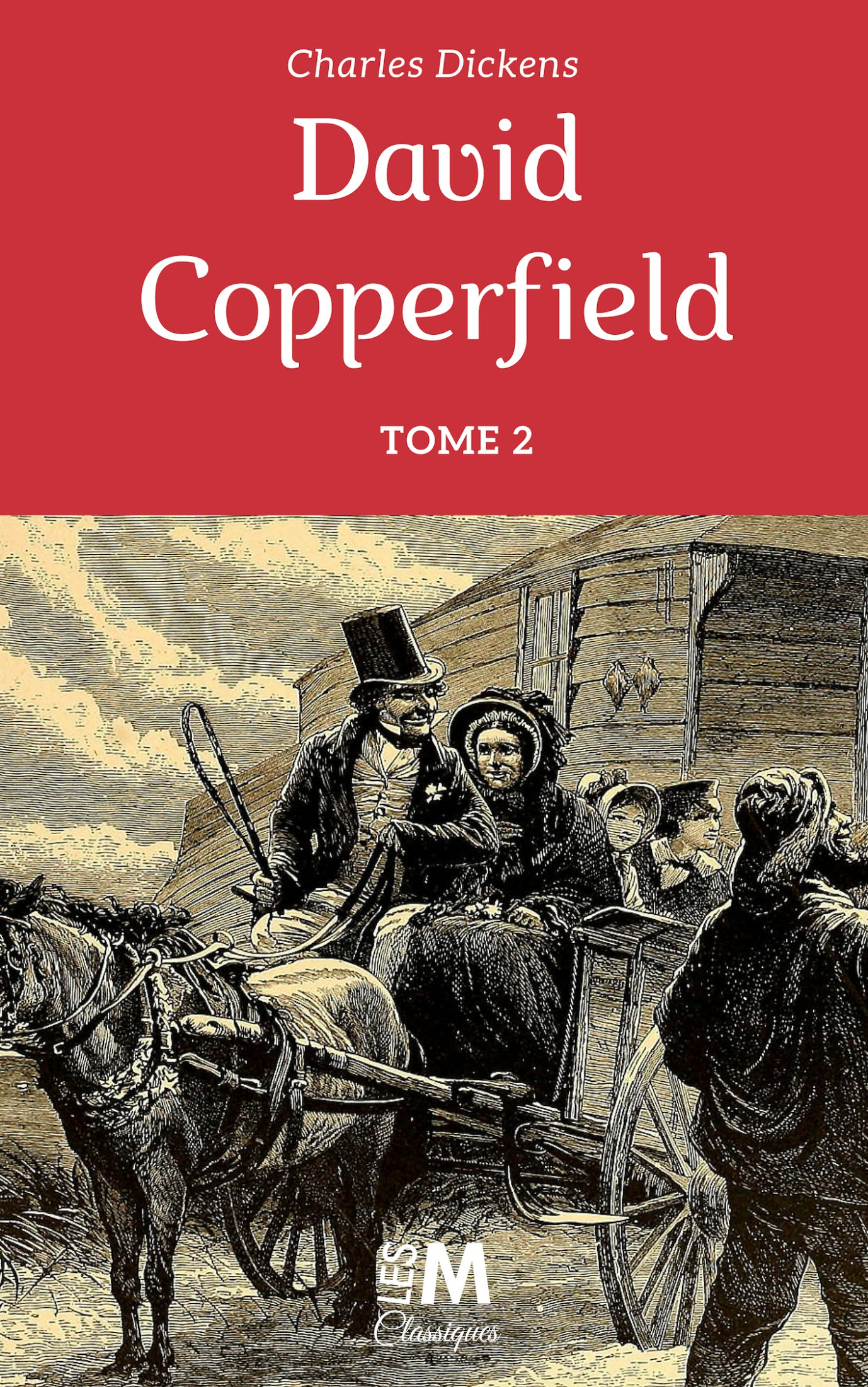 David Copperfield - Tome 2