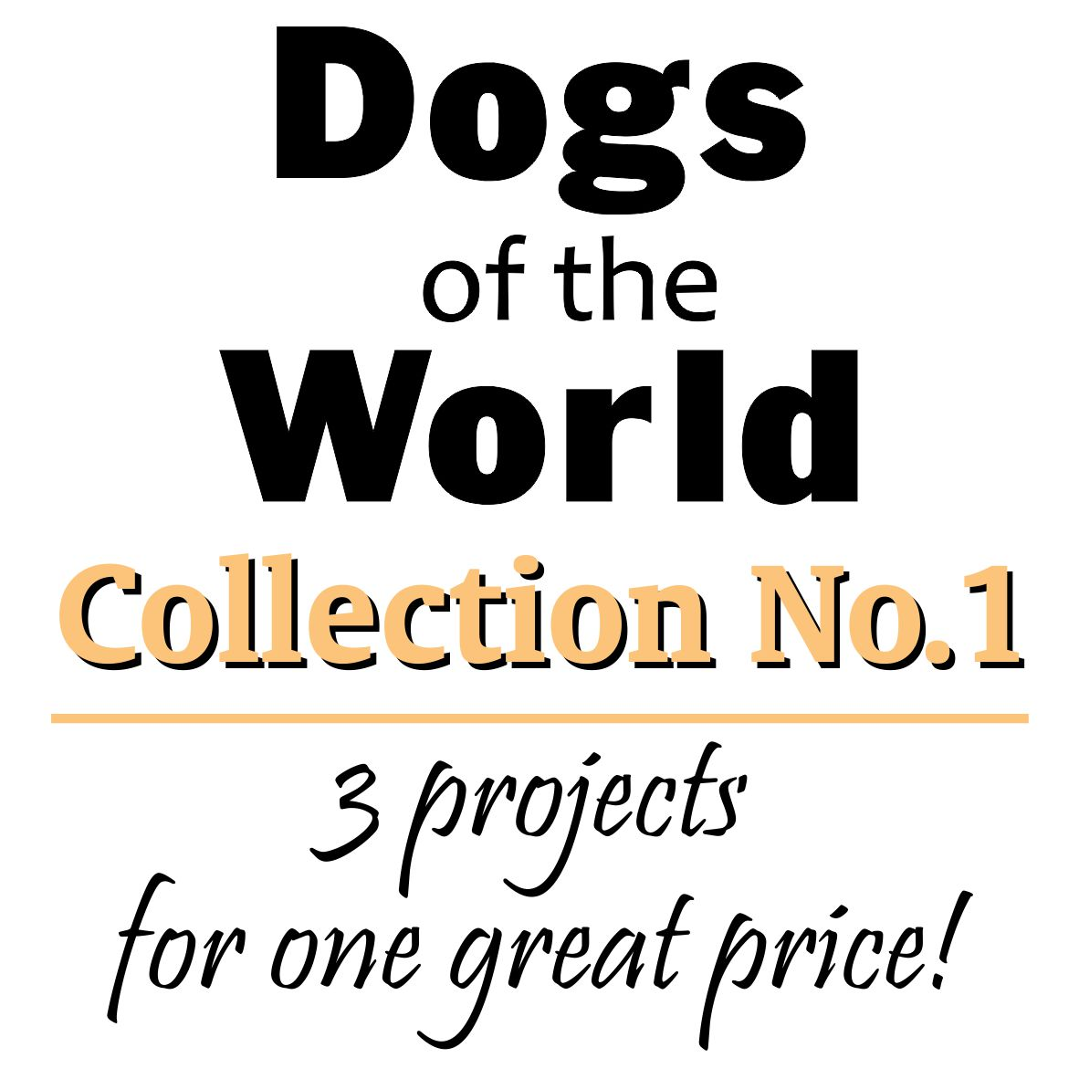 Dogs of the World Collection No.1
